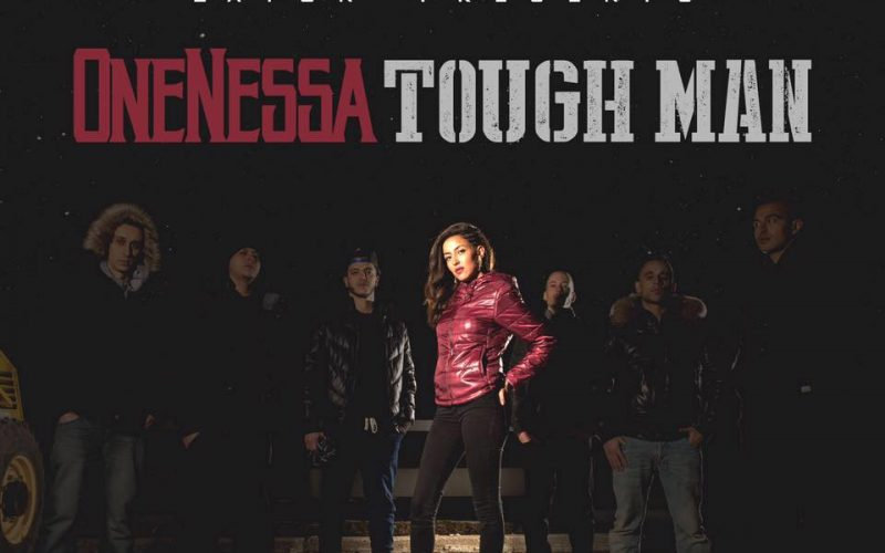 OneNessa Tough Man